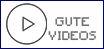 gutevideos